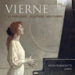 Mūza Rubackytė - Louis Vierne: 12 Preludes · Solitude · Nocturne