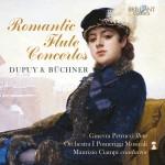Ginevra Petrucci · Orchestra I Pomeriggi Musicali, Maurizio Ciampi – Édouard Dupuy · Ferdinand Büchner: Romantic Flute Concertos