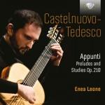 Enea Leone – Mario Castelnuovo-Tedesco: Appunti – Preludes and Studies