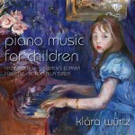 Klára Würtz - Piano Music for Children