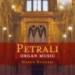 Marco Ruggeri - Vincenzo Antonio Petrali: Organ Music