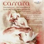Orchestre Symphonique et Lyrique de Nancy, Flavio Emilio Scogna - Cristian Carrara: Magnificat · Ondanomala · Suite per bicicletta e orchestra · Vivaldi in Memoriam
