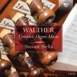 Simone Stella – Johann Gottfried Walther: Complete Organ Music