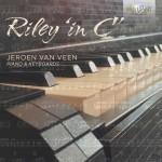 Jeroen van Veen – Terry Riley: In C