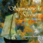 Quartetto Prometeo – Karol Szymanowski · Claude Debussy: String Quartets