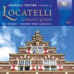 Violini Capricciosi, Igor Ruhadze - Pietro Locatelli: Complete Concerti