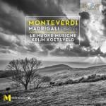 Le Nuove Musiche, Krijn Koetsveld – Claudio Monteverdi: Madrigali, Libro VII