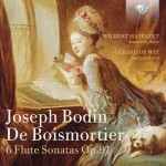 Wilbert Hazelzet & Gerard de Wit – Joseph Bodin de Boismortier: 6 Flute Sonatas Op. 91