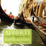 Manuael Tomadin - Domenico Alberti: Complete Keyboard Music