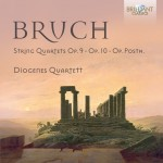 Max Bruch: String Quartets Op. 9, Op. 10 and Op. Posth.