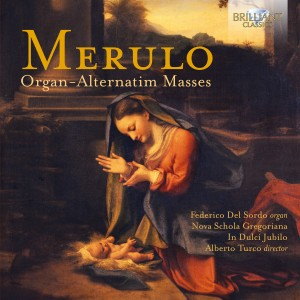 Cludio Merulo - Organ Alternatim Masses Del Sardo; Nova Schola Gregoriana