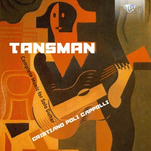 Alexandre Tansman - Complete Guitar for Solo Music Cristiano Poli Capelli